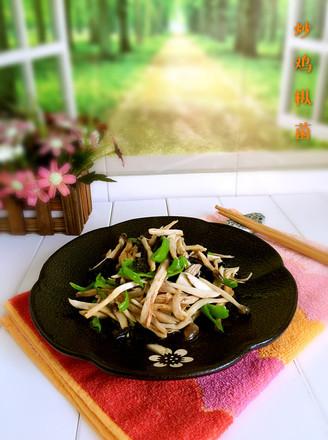 炒鸡枞菌的做法